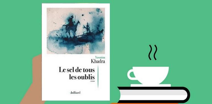 """""""Le sel de tous les oublis"""", une histoire qui se fond dans les grands problèmes politiques et sociétaux de l'Algérie de 1963"""