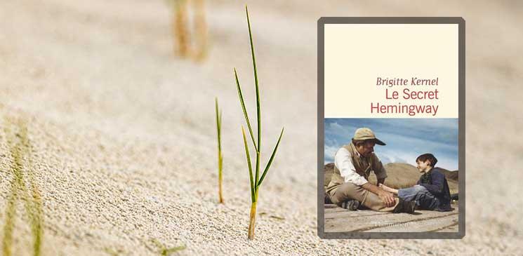 """""""Le Secret Hemingway"""" : dans les coulisses d'un roman où tout est vrai"""