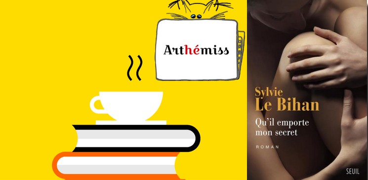 """Lectrice du mois de février, Céline a aimé """"Qu'il emporte mon secret"""" de Sylvie Le Bihan"""