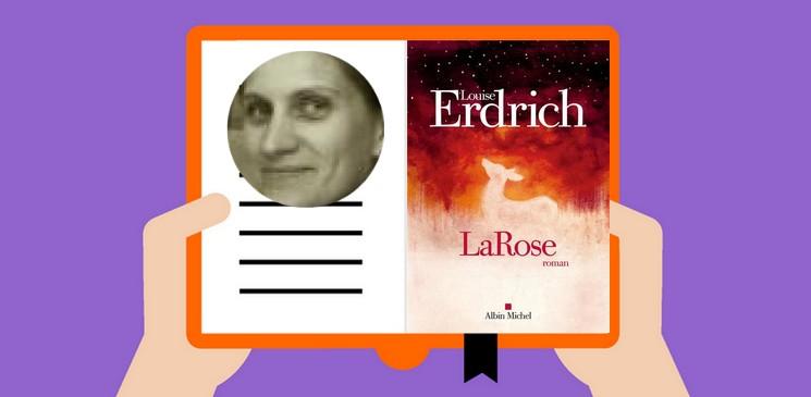 "Il est comment  ""Larose"", le dernier roman de Louise Erdrich ?"