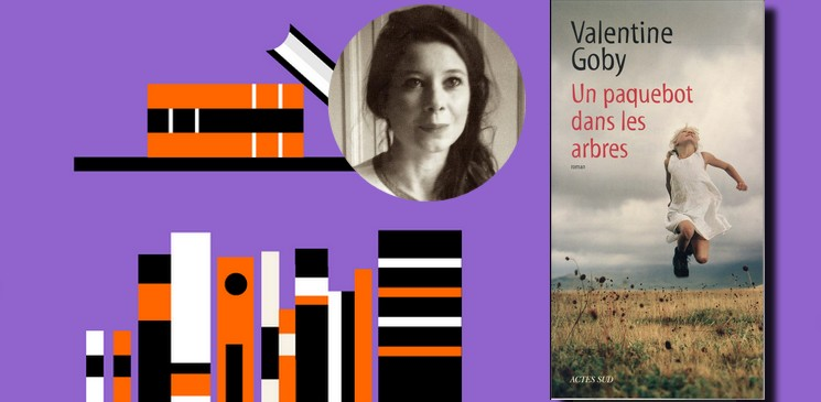 """Lectrice du mois, en août Vanille a lu """"Un paquebot dans les arbres"""" de Valentine Goby"""