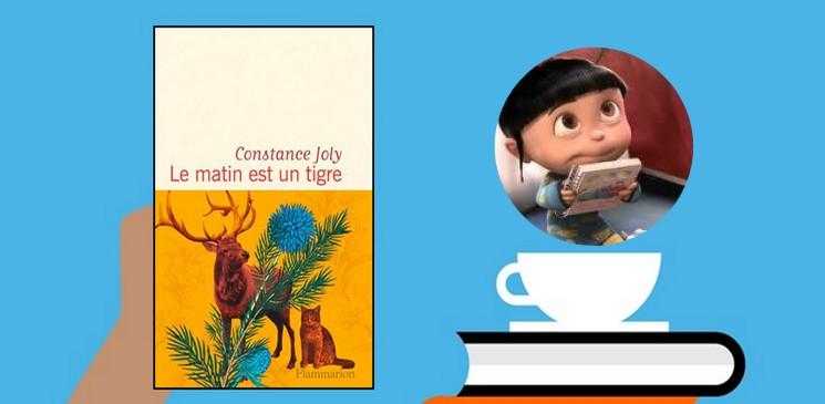 """Pourquoi on aime """"Le matin est un tigre"""" le premier roman de Constance Joly"""