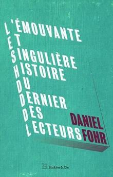 """""""L'émouvante et singulière histoire du dernier des lecteurs"""", une étude sous la forme d'une réjouissante fantaisie"""