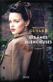 """On aime, on vous fait gagner """"Les Âmes silencieuses"""" de Mélanie Guyard"""