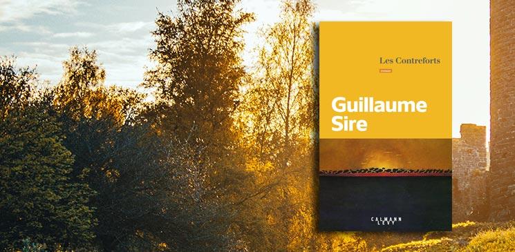 """""""Les Contreforts"""" de Guillaume Sire : Un clan uni par l'amour d'un lieu et de son environnement"""