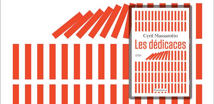 On aime, on vous fait gagner « Les Dédicaces », le tout nouveau roman de Cyril Massarotto