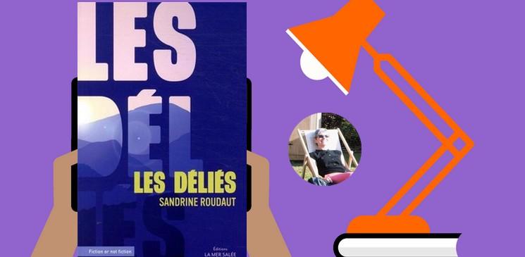 """""""Les déliés"""", un roman sur 5 femmes en résistance citoyenne."""