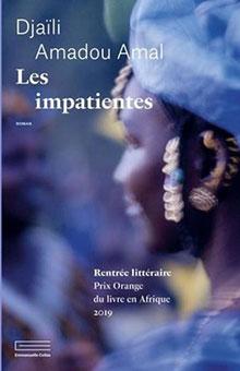 """On aime, on vous fait gagner """"Les impatientes"""" de Djaïli Amadou Amal, lauréate du Prix Orange du Livre en Afrique 2019"""