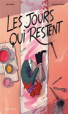 """""""Les jours qui restent"""" d'Eric Dérian et Magalie Foutrier aux éditions Delcourt, une BD adulte à découvrir !"""