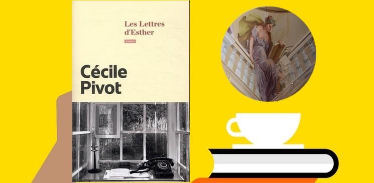 """""""Les lettres d'Esther"""", un roman épistolaire, délicatement nostalgique."""
