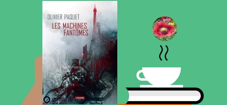 """""""Les machines fantômes"""" un récit de sciences fiction dans une ère très proche de nous"""