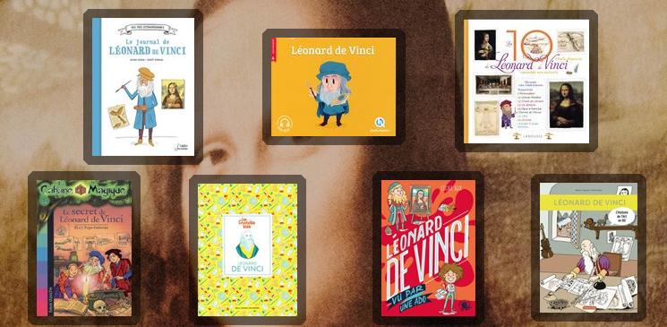 7 livres jeunesse pour comprendre Léonard de Vinci et ses œuvres