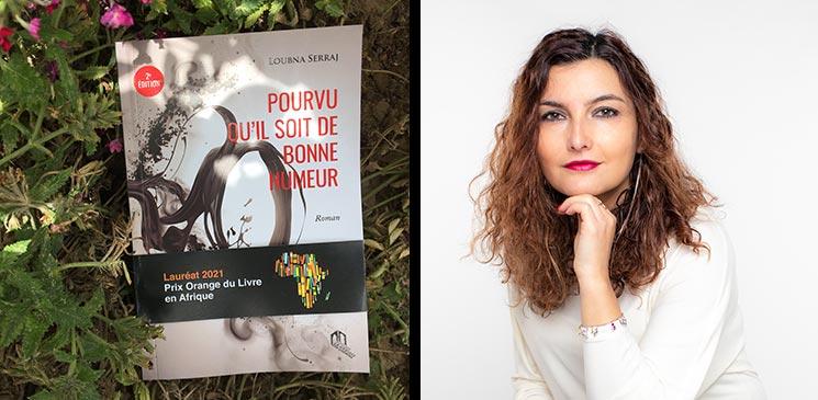 """Loubna Serraj, lauréate du 3e Prix Orange du Livre en Afrique pour son roman """"Pourvu qu'il soit de bonne humeur"""""""