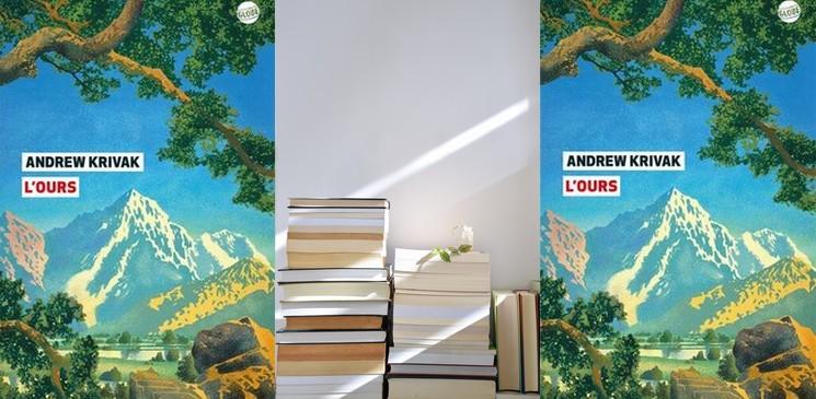"""Chronique du roman """"L'ours"""", d'Andrew Krivak – Palmarès de la rentrée littéraire 2021"""