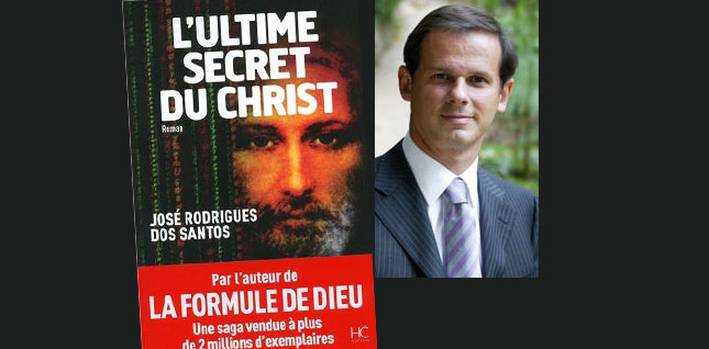 L'ultime secret du Christ de José Rodrigues Dos Santos