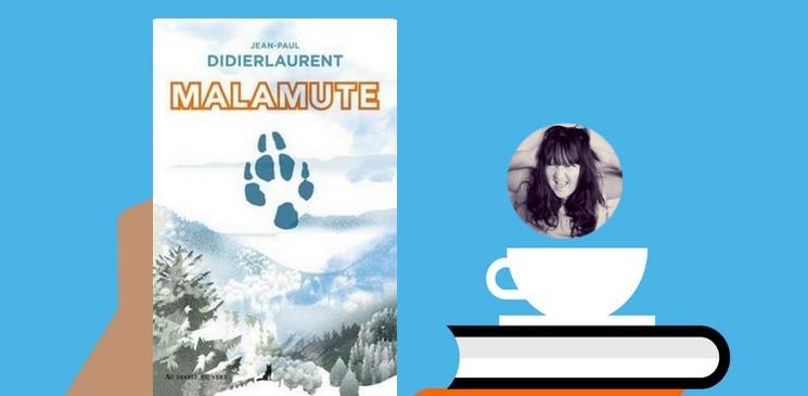 """""""Malamute"""", un récit ponctué d'humour, de ce huis-clos hivernal"""