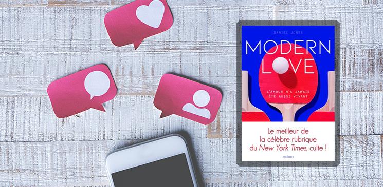 """""""Modern Love"""" : un regard ultra-contemporain sur le sentiment amoureux"""
