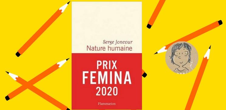 """""""Nature humaine"""" de Serge Joncour, Prix Femina 2020, un roman qui va vous toucher et vous emporter..."""
