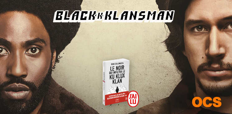 """Evénement Blackkklansman : gagnez le livre """"Le Noir qui infiltra le Ku Klux Klan"""""""