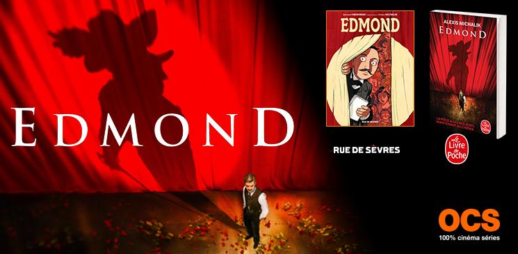 Cinéma, BD, poche…. « Edmond » est partout et on vous fait tout gagner !