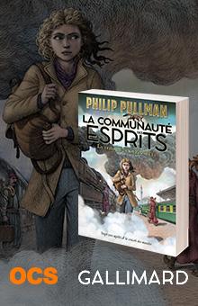 """On aime, on vous fait gagner """"La Communauté des esprits"""" de Philip Pullman"""