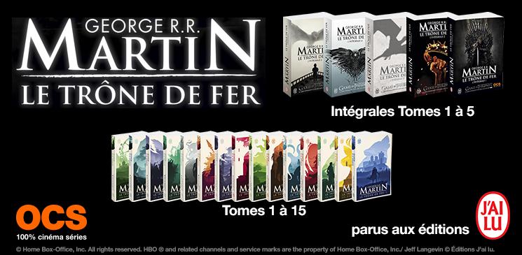 Evénément Game of Thrones : des intégrales « Le Trône de Fer » à gagner !