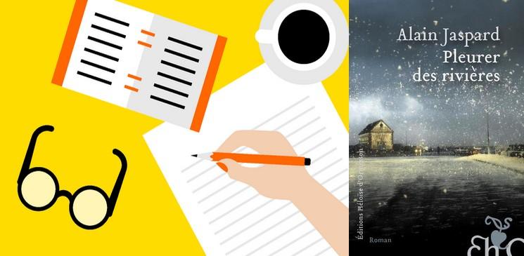 """Deux lectrices ont aimé """"Pleurer des rivières"""" de Alain Jaspard (Héloïse d'Ormesson)"""