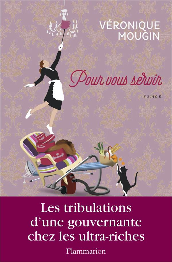 """""""Pour vous servir"""" de Véronique Mougin - la chronique #33 du Club des Explorateurs"""