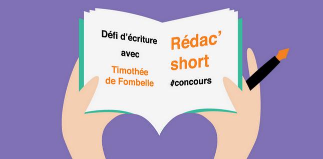 """""""Rédac'short"""" : Timothée de Fombelle vous lance un défi d'écriture !"""