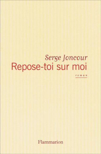 Vous n'avez toujours pas lu le nouveau roman de Serge Joncour ?
