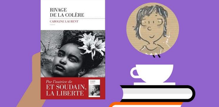 """""""Rivage de la colère"""", un roman vibrant d'une humanité et d'une émotion touchantes"""
