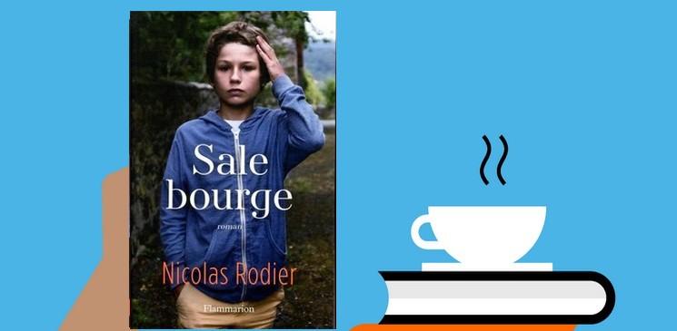 Nicolas Rodier signe, avec « Sale bourge », un premier roman percutant et fort en émotions