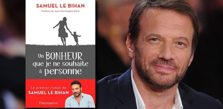 """Entretien avec Samuel Le Bihan pour """"Un bonheur que je ne souhaite à personne"""""""