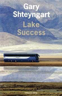 Lake Success - Une crise de la quarantaine pas piquée des hannetons