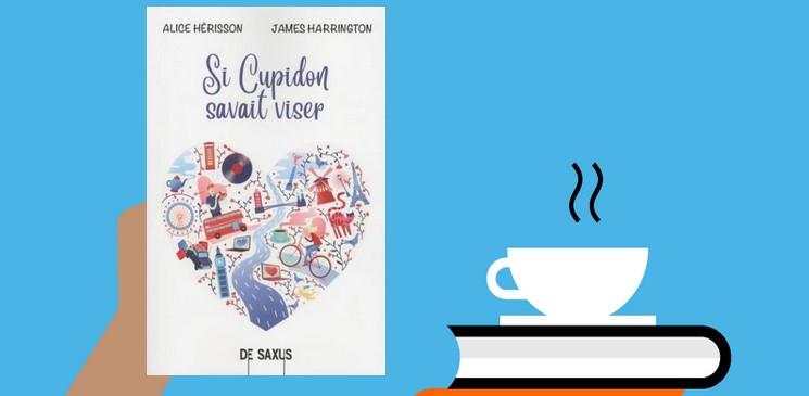 """""""Si Cupidon savait viser"""", une comédie romantique à découvrir !"""