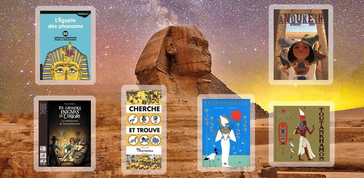 6 livres jeunesse pour partir à la découverte de l'Egypte ancienne