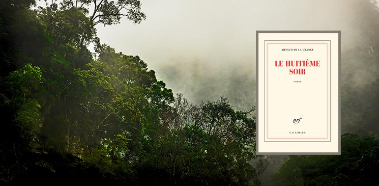 Le grand roman humaniste du printemps est signé Arnaud de la Grange