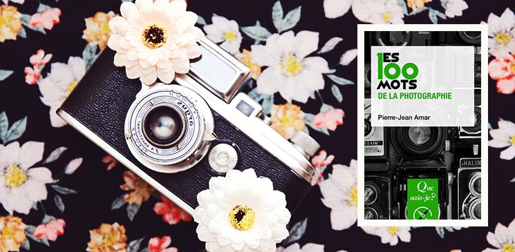 """On aime, on vous fait gagner """"Les 100 mots de la photographie"""" !"""