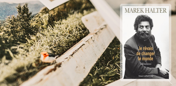 Mémoires de Marek Halter : à la découverte d'un destin hors du commun