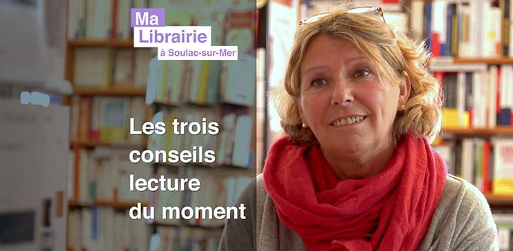 Ma librairie à Soulac-sur-Mer : un choc littéraire, de la tendresse et un sublime portrait
