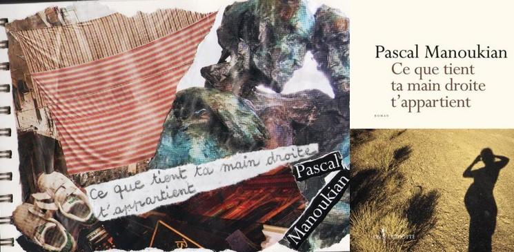 """Découvrir les pépites de la rentrée littéraire : """"Ce que tient ta main droite t'appartient"""" de Pascal Manoukian"""