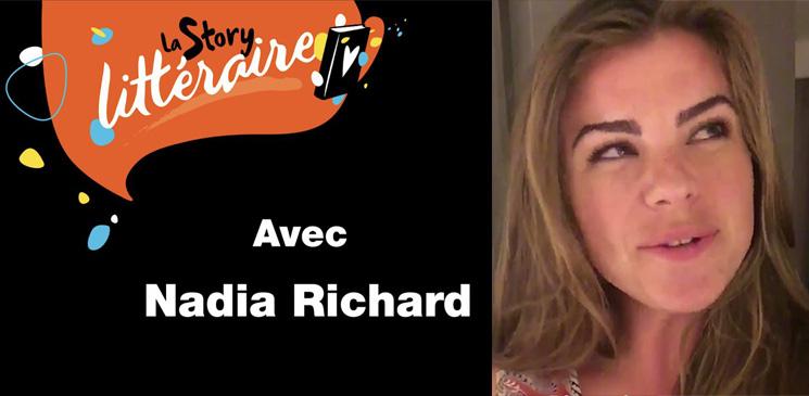 La story littéraire de Nadia Richard : sous le signe de l'émotion