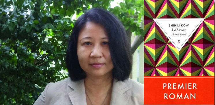 Numéro 1 des romans étrangers : La Somme de nos folies, de Shih-Li Kow, ou le désir d'une certaine douceur