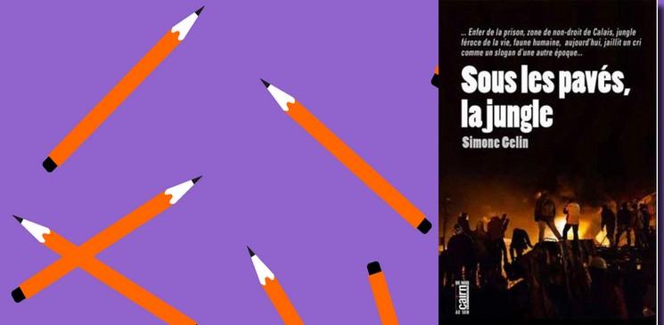 """De mai 68 à aujourd'hui, il y a """"Sous les pavés, la jungle"""" de Simone Gélin !"""