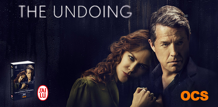 """On aime, on vous fait gagner """"Les premières impressions"""", le livre à l'origine de la série """"The Undoing"""""""