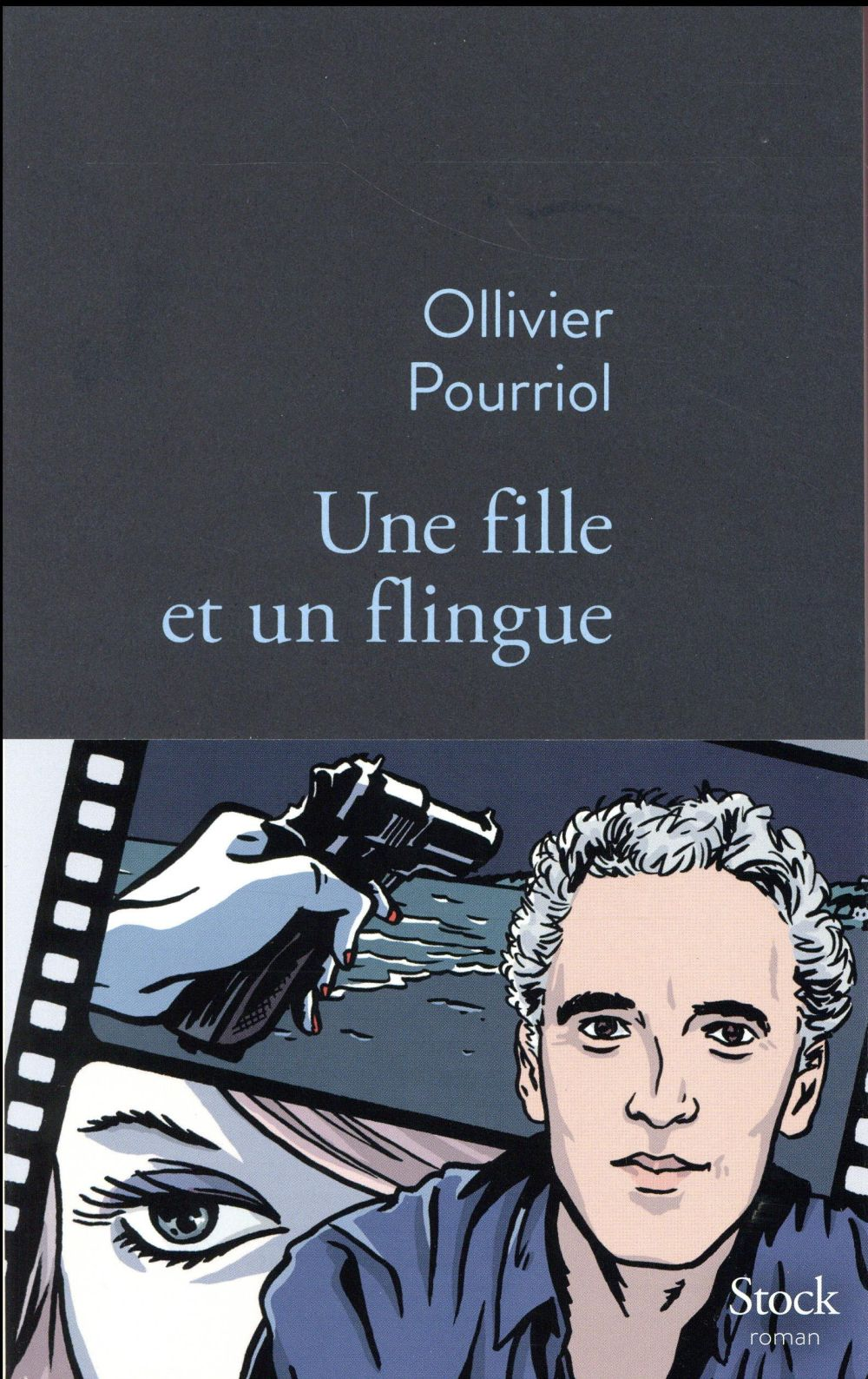 """La critique des lecteurs pour """"Une fille et un flingue"""" d'Ollivier Pourriol"""