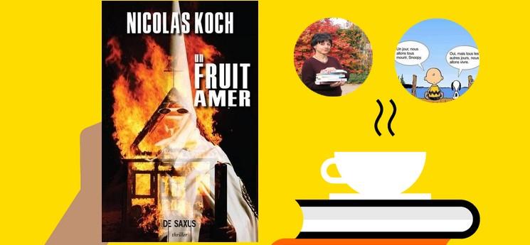 Un fruit amer, une fiction aux accents historiques !