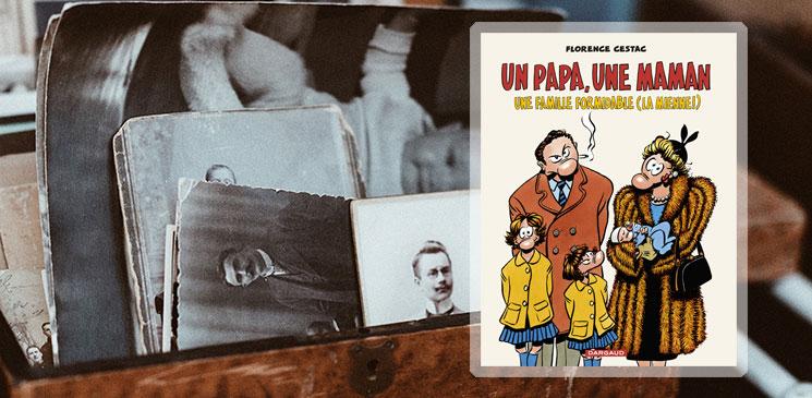 """On aime, on vous fait gagner : """"Un papa, une maman, une famille formidable (la mienne !)"""""""