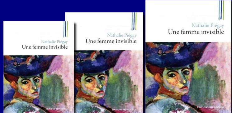"""Partir à la découverte de la mère d'Aragon, avec """"Une femme invisible"""" le roman de Nathalie Piegay"""