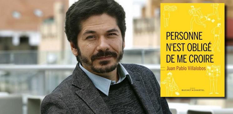 """""""Personne n'est obligé de me croire"""" de Juan Pablo Villalobos, un roman qui laisse nos lecteurs partagés"""